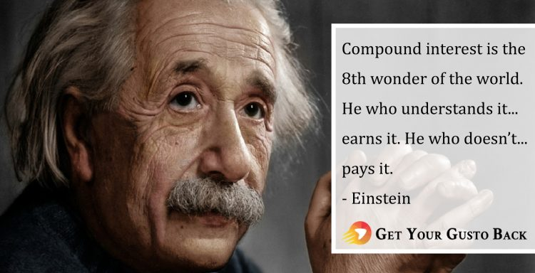 Einstein Quote | Get Your Gusto Back