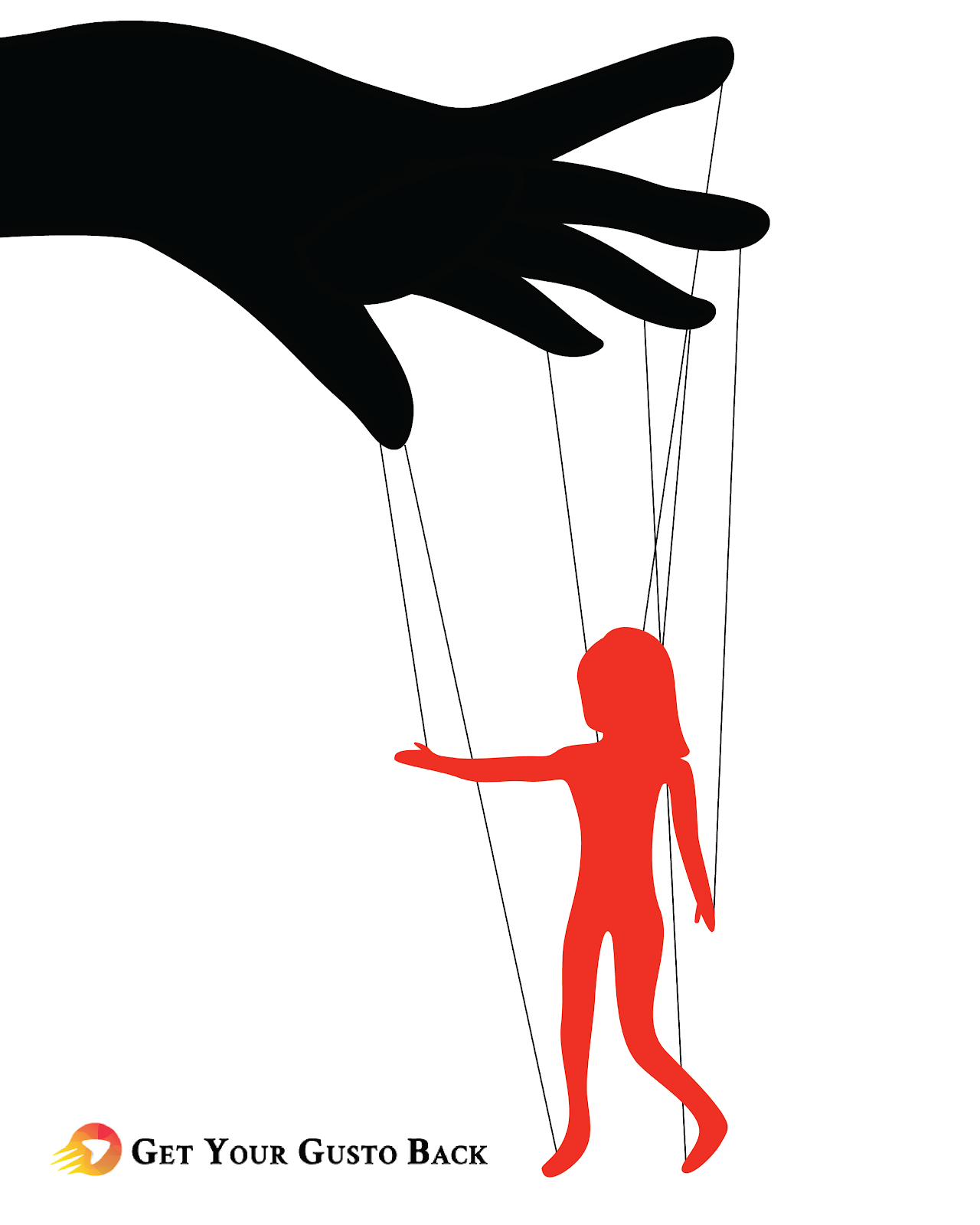 Becoming Someone's Puppet | Get Your Gusto Back
