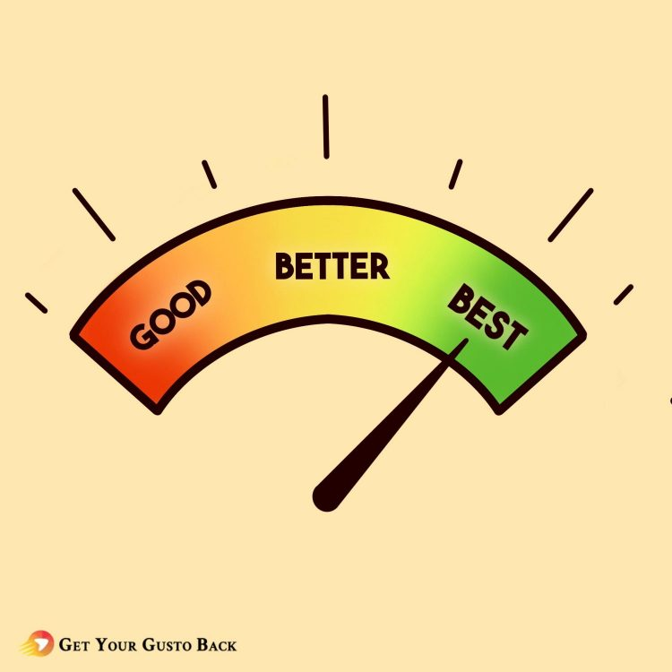 Do Your Best | Get Your Gusto Back